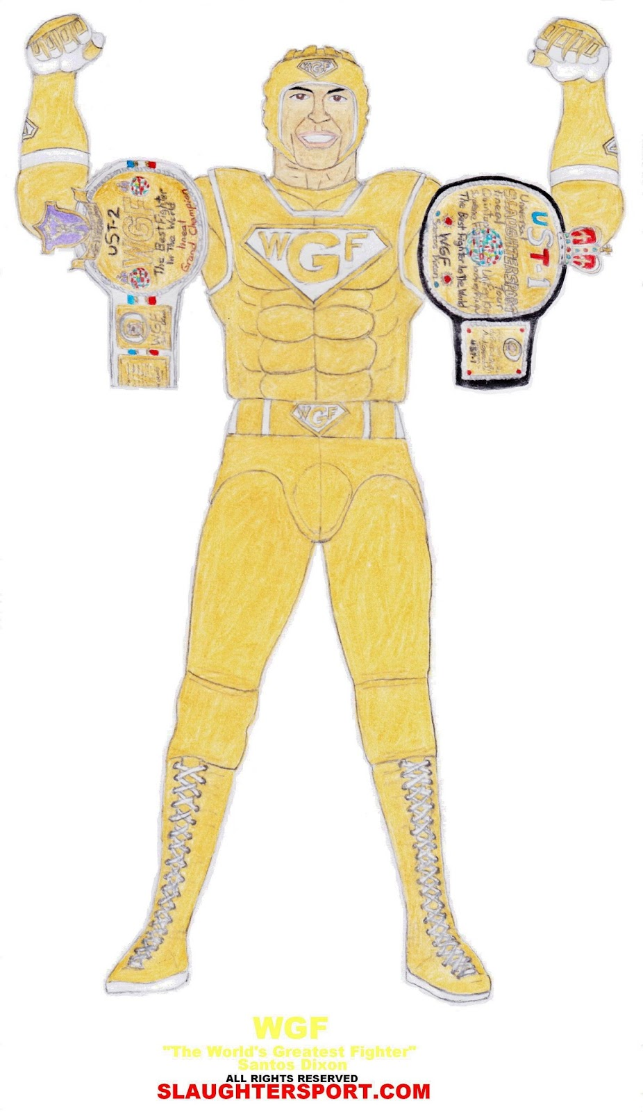 WGF - The Worlds Greatest Fighter Santos Dixon SLAUGHTERSPORT.COM