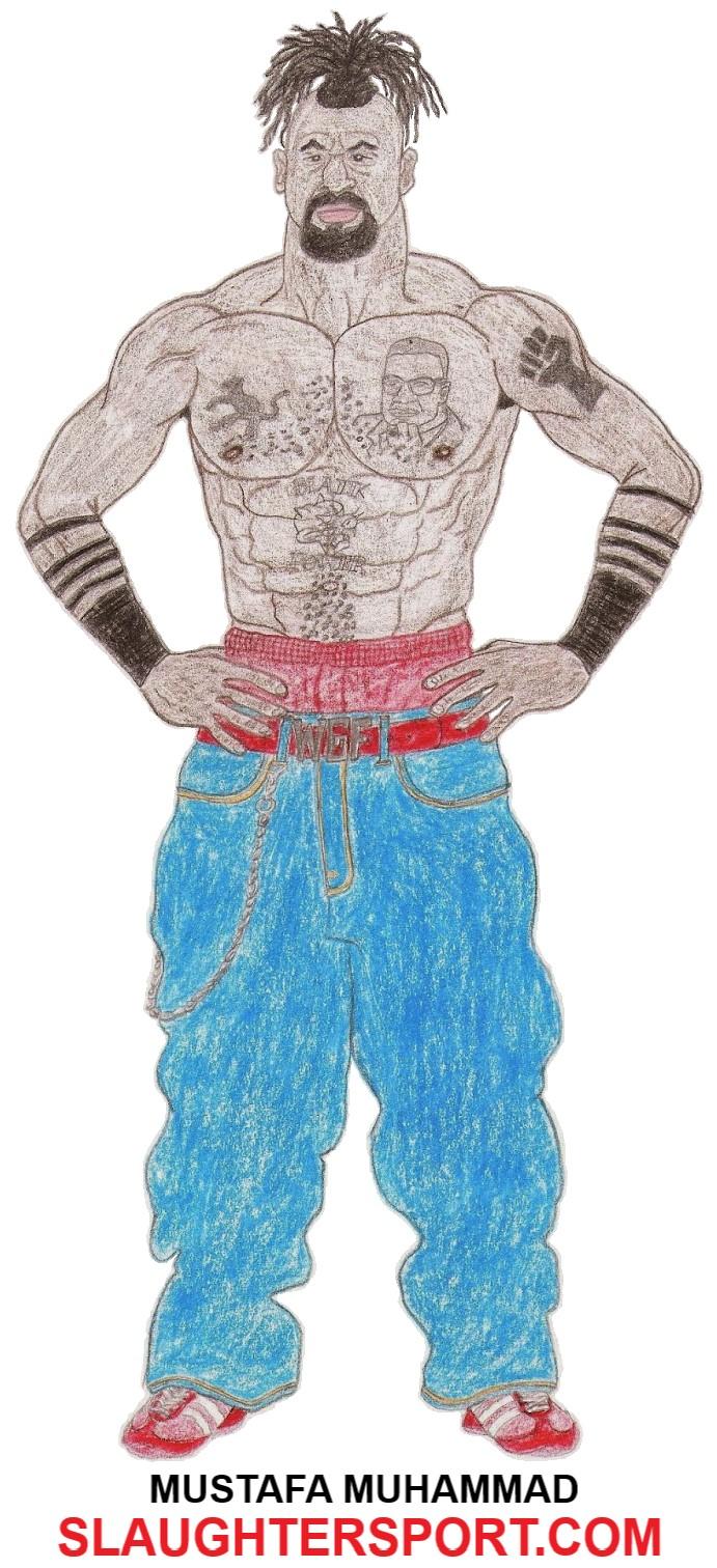 Mustafa Muhammad World's Greatest Brawler SLAUGHTERSPORT.COM