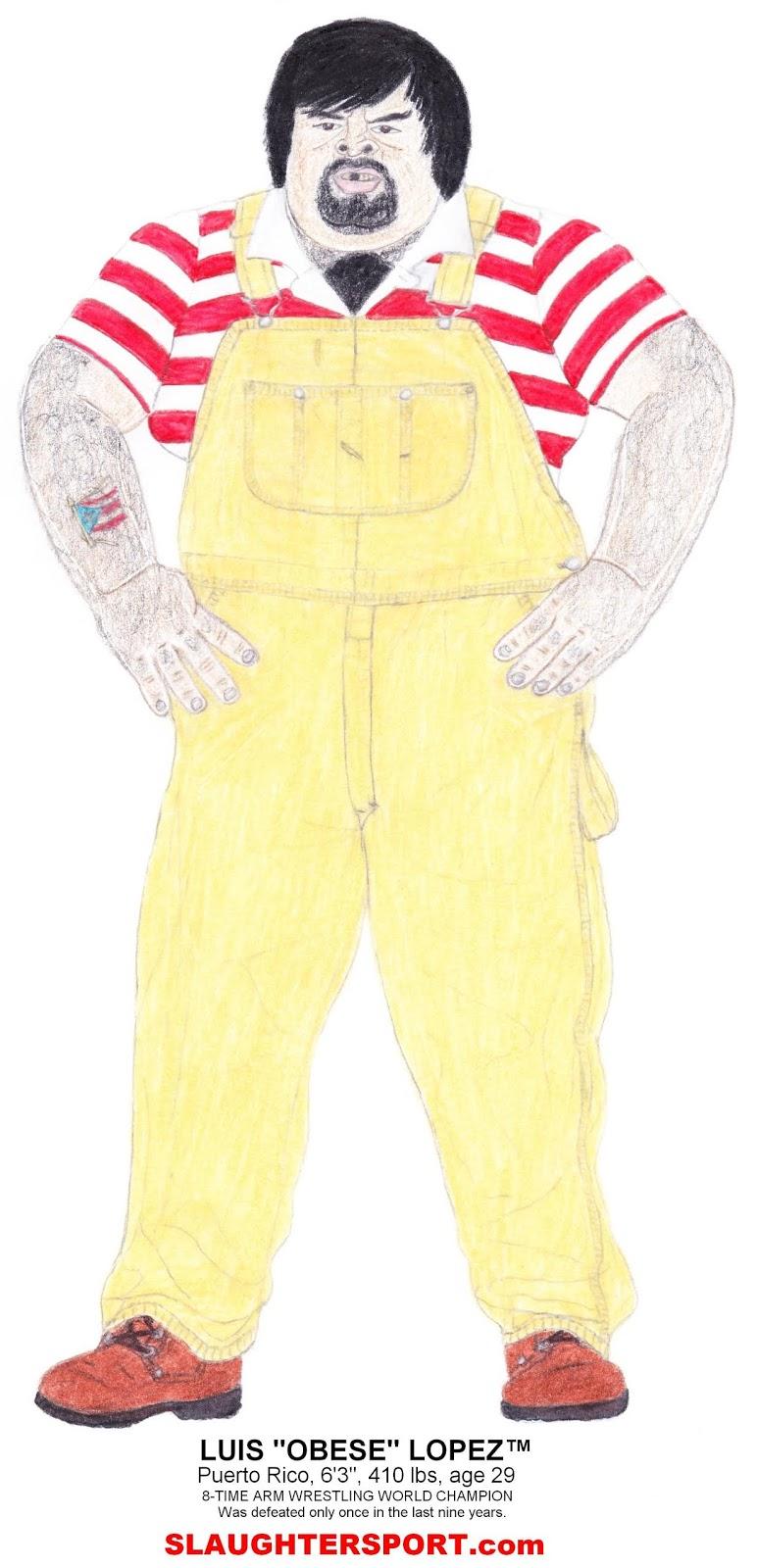 Luis 'Obese' Lopez SLAUGHTERSPORT.COM