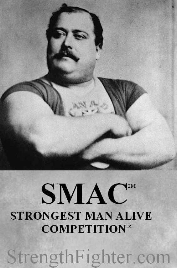 Strongest Man Alive Competition™ SMAC™